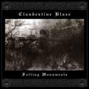 Clandestine Blaze - Falling Monuments, CD