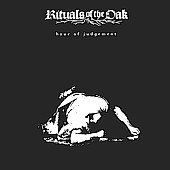 Rituals Of The Oak - Hour Of Judgement, CD