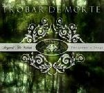 Trobar de Morte - Beyond The Woods : The Acoustic Songs, DigiCD