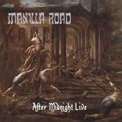 Manilla Road - After Midnight Live, CD
