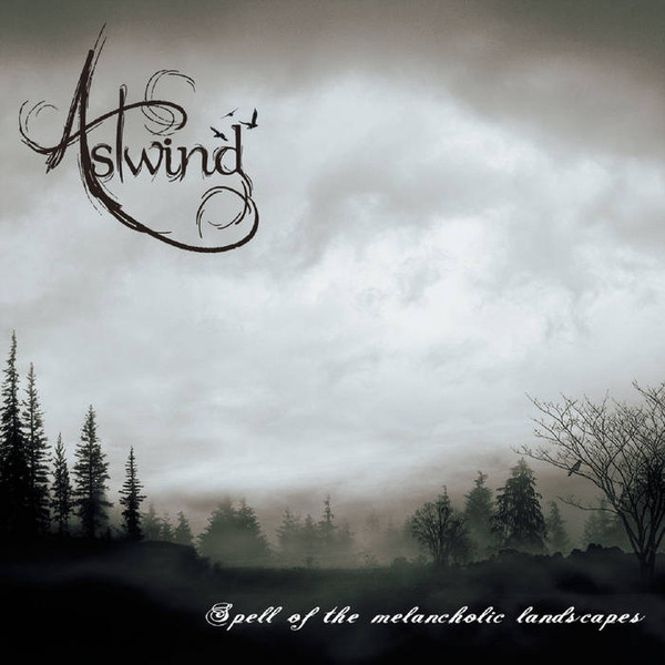 Astwind - Spell Of The Melancholic Landscapes, DigiCD