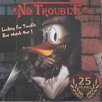 No Trouble - Looking For Trouble But Watch Out!, CD