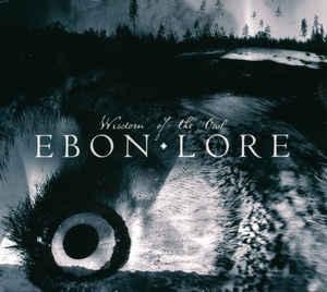Ebon Lore - Wisdom Of The Owl, DigiMCD