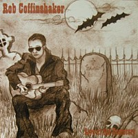 """Rob Coffinshaker - Live At The Cemetary, 7"""""""