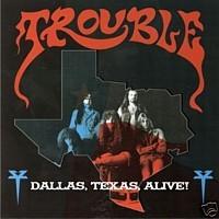 Trouble - Dallas, Texas, Alive!, CD