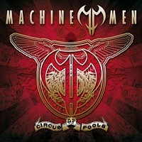 Machine Men - Circus Of Fools, CD