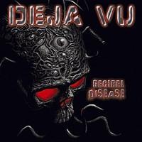 Deja Vu - Decibel Disease, CD