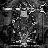 Thanathron/Empheris - The Rituals Of Possession In Blasphemy, CD