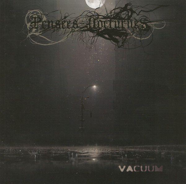 Pensées Nocturnes - Vacuum, DigiCD