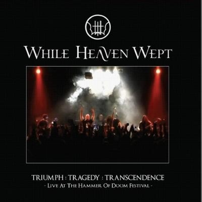 While Heaven Wept - Triumph : Tragedy : Transcendence, CD+DVD