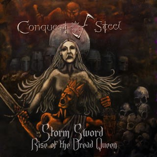 Conquest Of Steel - Storm Sword: Rise Of The Dread Queen, CD