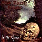 Blood Thirsty Demons - In the Grave, CD
