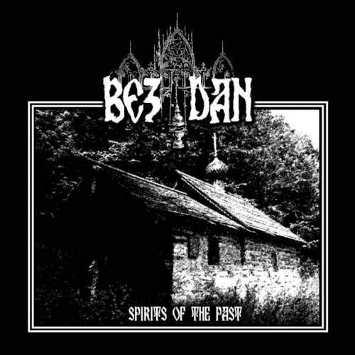 Bezdan - Spirits Of The Past, MCD