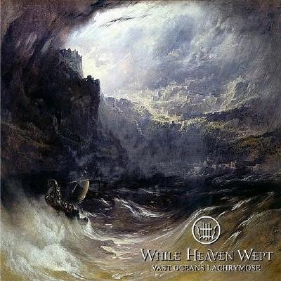 While Heaven Wept - Vast Oceans Lachrymose, 2LP