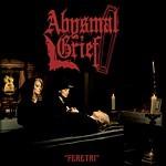 Abysmal Grief - Feretri, LP