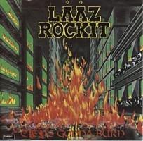 Lääz Rockit - City's Gonna Burn, CD