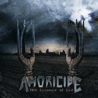 Amoricide - The Essence Of Evil, CD