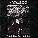 Forest - Like A Blaze Above The Ashes, CD