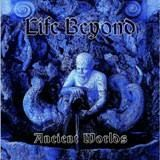 Life Beyond - Ancient Worlds, CD