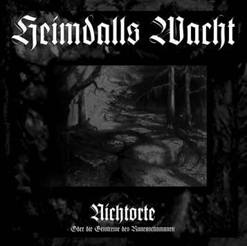 Heimdalls Wacht - Nichtorte : Oder die Geistreise des Runenschamanen, CD