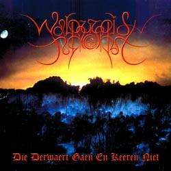 Walpurgisnacht - Die Derwaert Gaen En Keeren Niet, CD