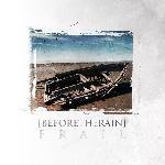 Before The Rain - Frail, CD