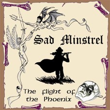 Sad Minstrel - The Flight Of The Phoenix, CD
