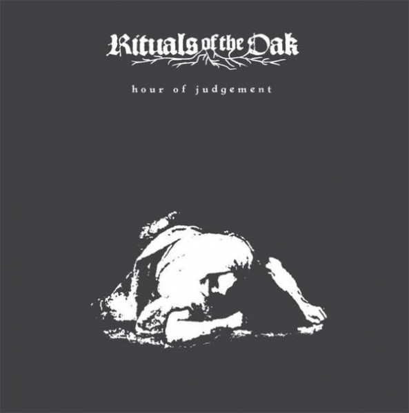 Rituals Of The Oak - Hour Of Judgement [Black Earth Edition - 220], 2LP