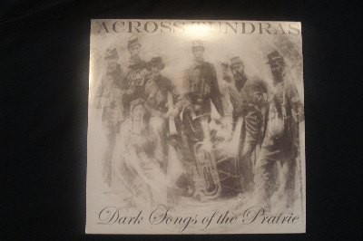 Across Tundras - Dark Songs Of The Prairie, LP