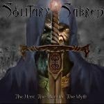 Solitary Sabred - The Hero The Monster The Myth, CD