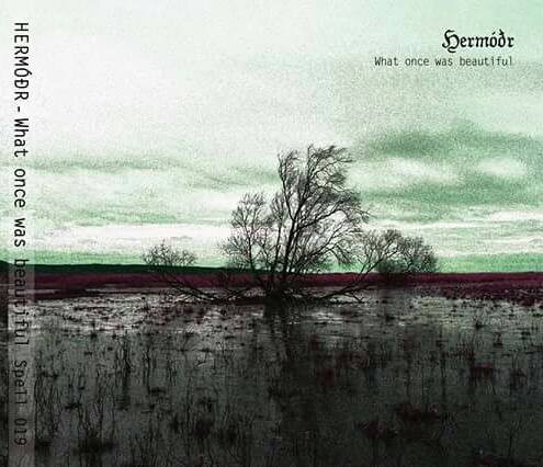 Hermóðr - What Once Was Beautiful, DigiCD