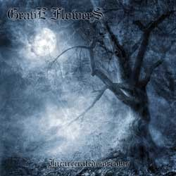 Grave Flowers - Incarcerated Sorrows, CD