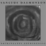 Sanctus Daemoneon - Nothingless Nothingness, MCD