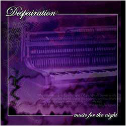 Despairation - Music For The Night, CD