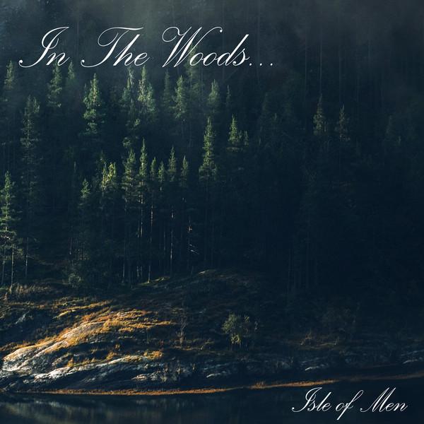 In The Woods - Isle Of Men, DigiCD