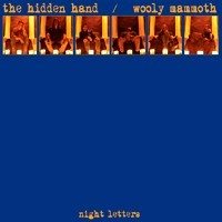 The Hidden Hand / Wooly Mammoth - Night Letters, 2CD