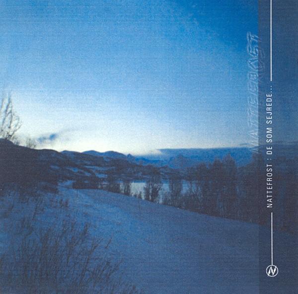 Nattefrost – De Som Sejrede..., CD