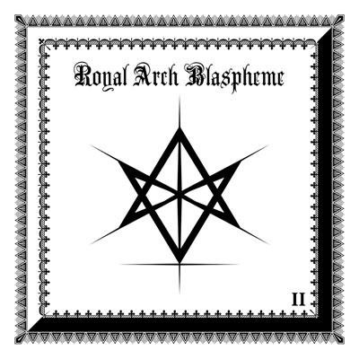 The Royal Arch Blaspheme - II, CD