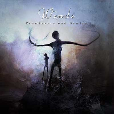 Winds - Prominence And Demise, CD