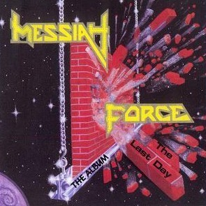 Messiah Force - The Last Day, CD