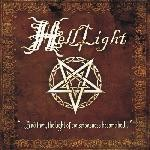 Helllight – …And Then, The Light Of Consciousness Became Hell…, CD