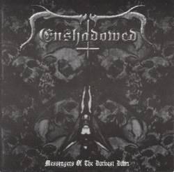 Enshadowed - Messengers Of The Darkest Dawn, CD
