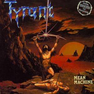 Tyrant (Ger) - Mean Machine, CD