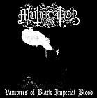 Mütiilation - Vampires Of Black Imperial Blood, CD