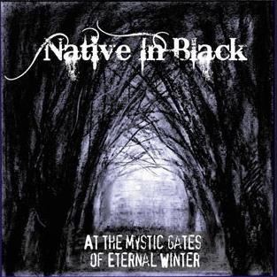 Native In Black - At the Gates Of Eternal Winter, CD