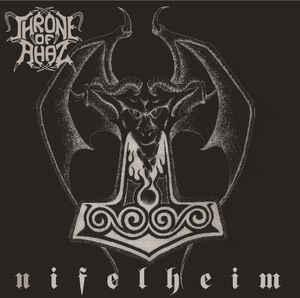 Throne Of Ahaz - Nifelheim, CD