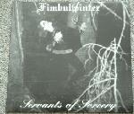 Fimbulwinter - Servants Of Sorcery, LP