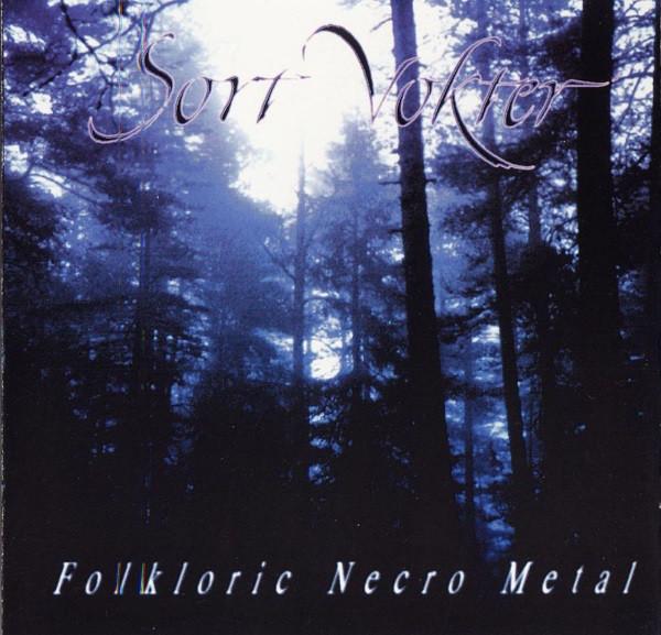 Sort Vokter - Folkloric Necro Metal, CD