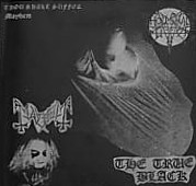 Mayhem/Thou Shalt Suffer - The True Black, 2LP