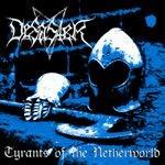 Desaster - Tyrants Of The Netherworld, LP